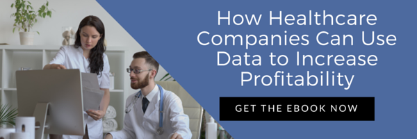 How Healthcare Companies Can Use Data to Increase Profitability